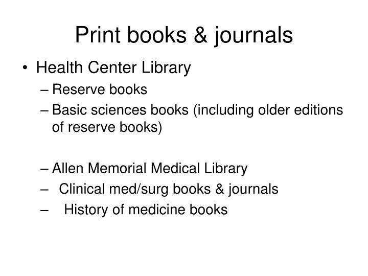Print books & journals