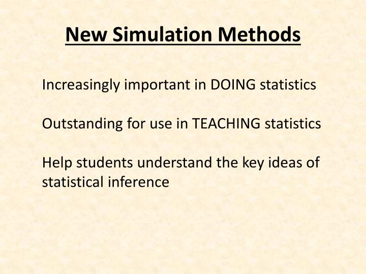 New Simulation Methods