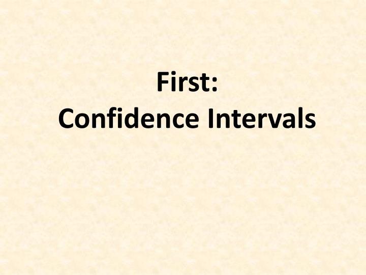 First: