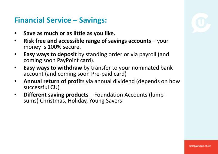 Financial Service – Savings: