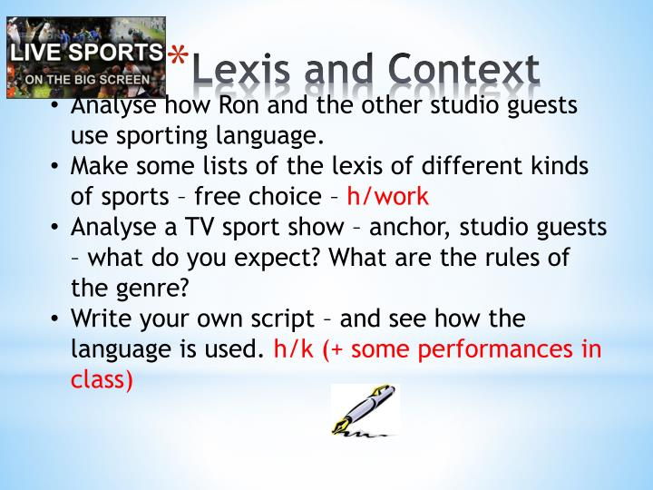 Analyse how Ron and the other studio guests use sporting language.