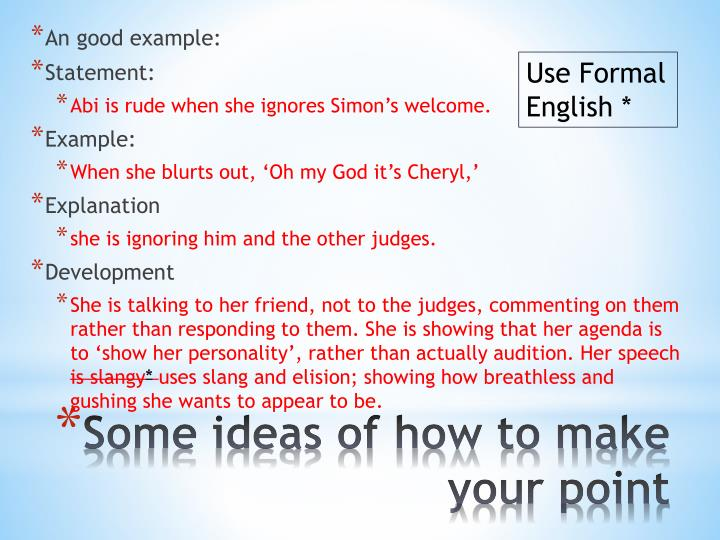 Use Formal English *