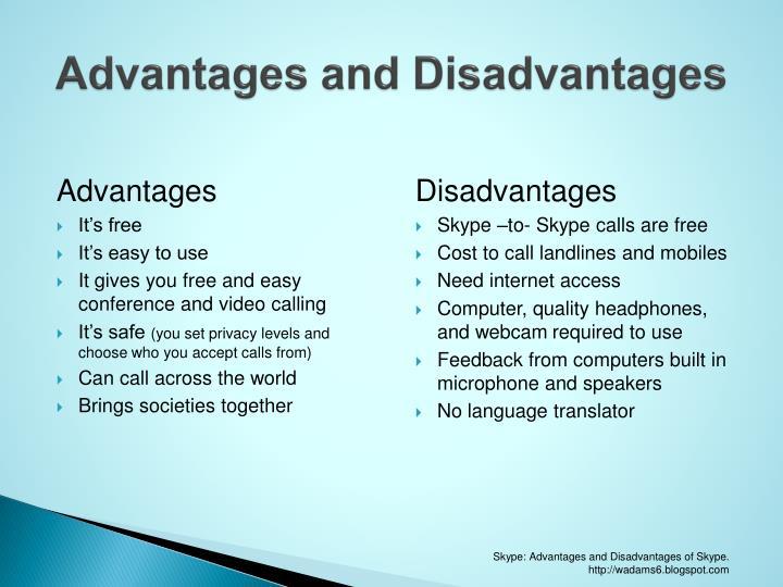 Advantages and Disadvantages