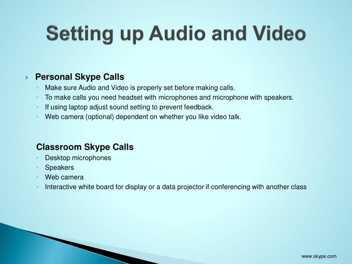 Setting up Audio and Video