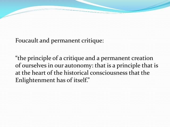 Foucault and permanent critique: