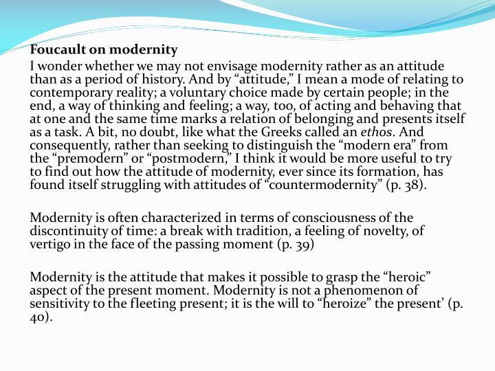 Foucault on modernity