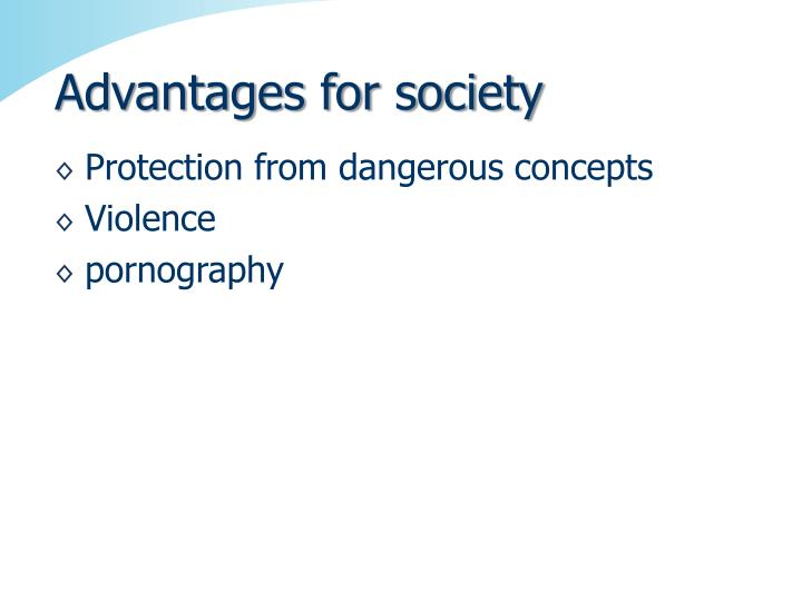 Advantages for society