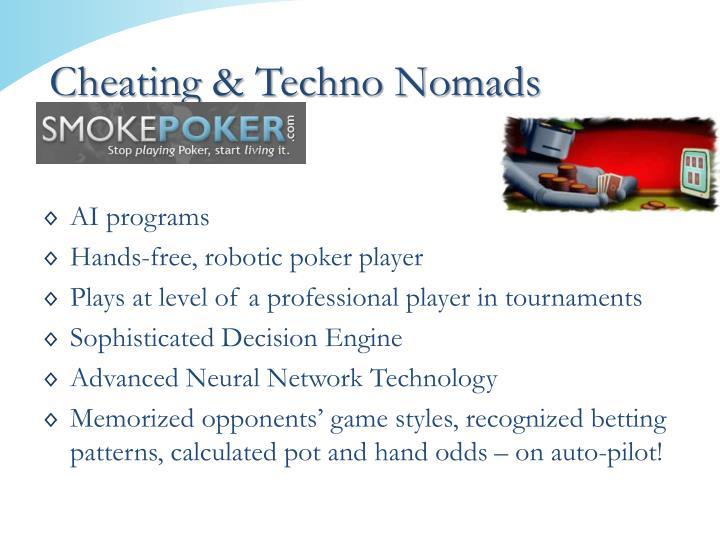 Cheating & Techno Nomads