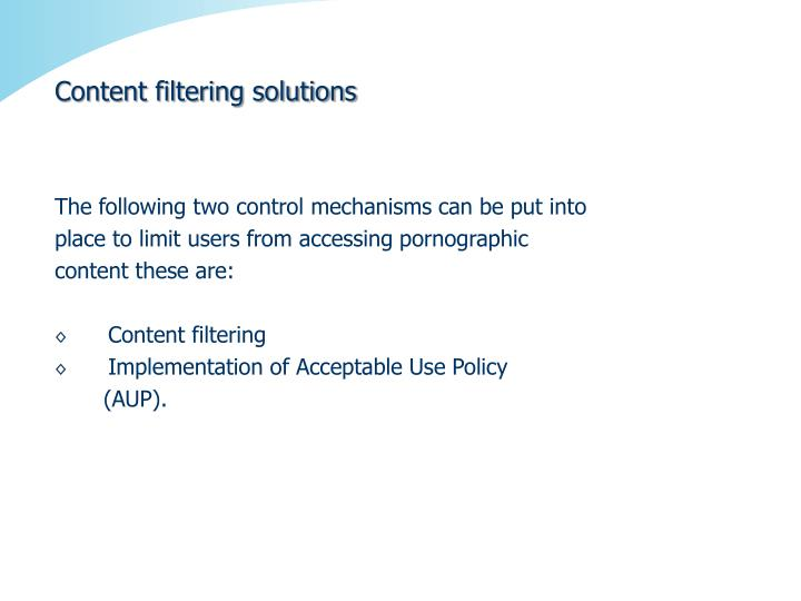 Content filtering solutions