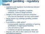 internet gambling regulatory issues