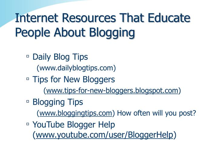 Internet Resources That Educate People About Blogging