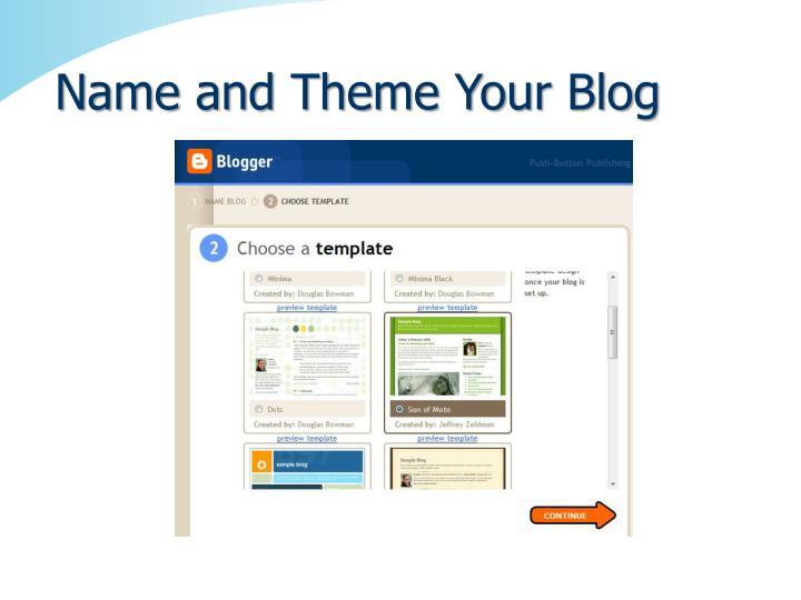 Name and Theme Your Blog
