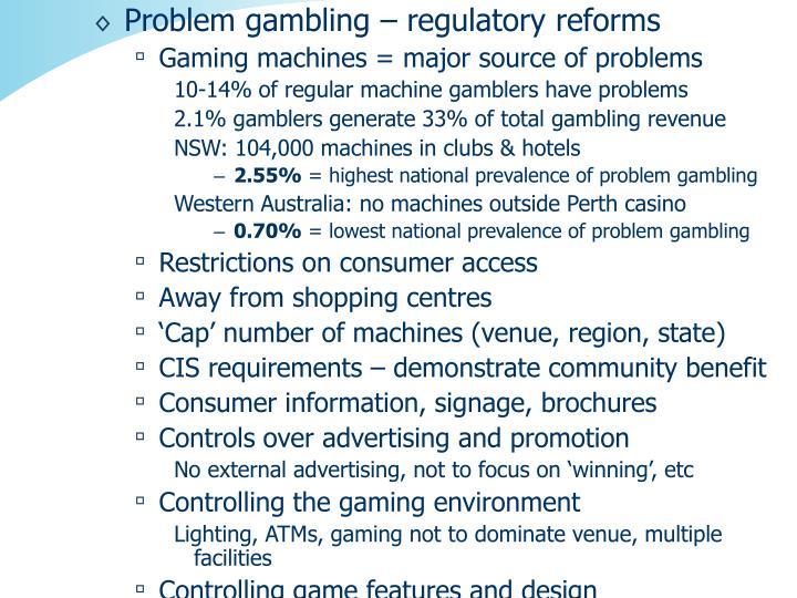 Problem gambling – regulatory reforms