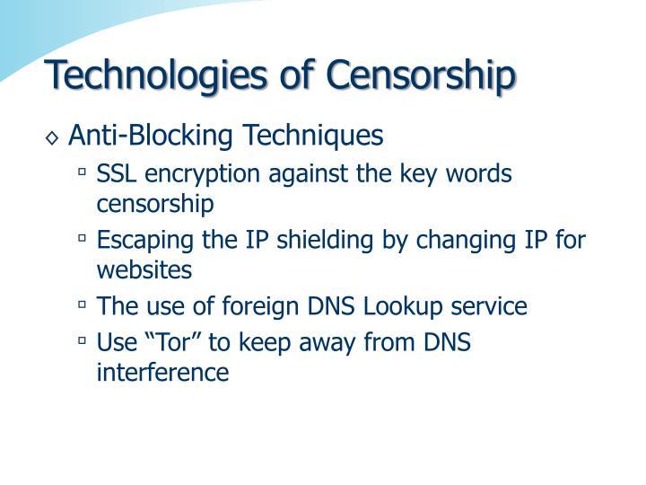 Technologies of Censorship