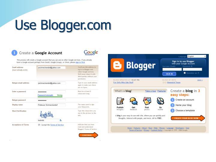 Use Blogger.com