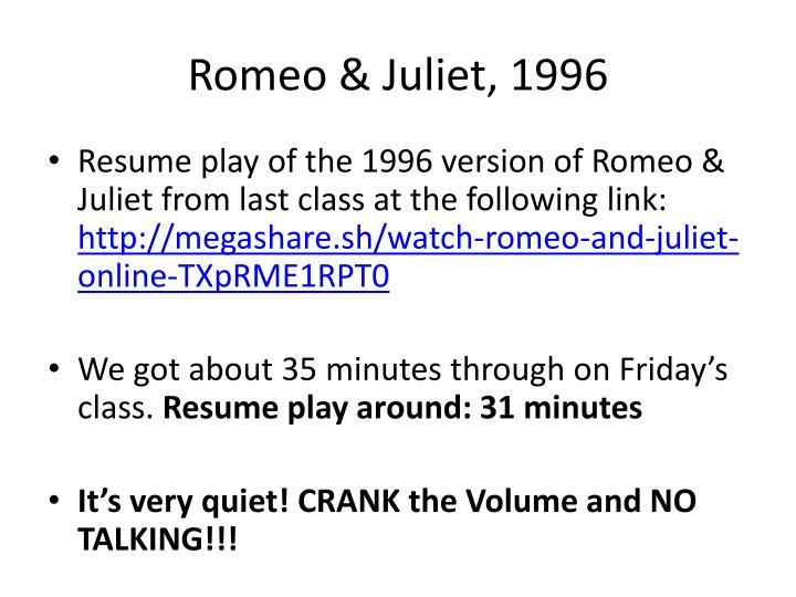 Romeo & Juliet, 1996
