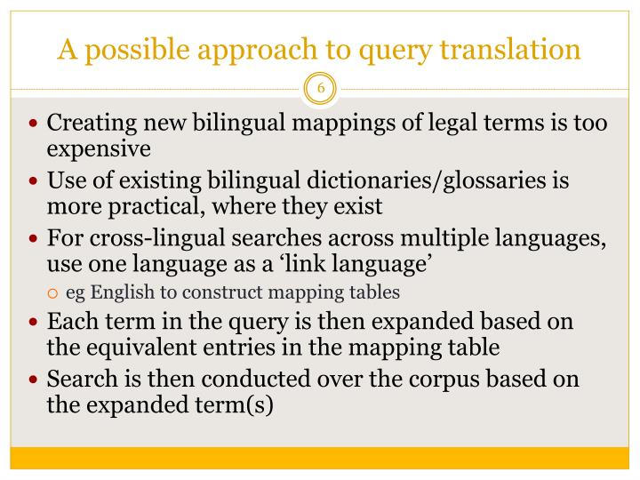 A possible approach to query translation