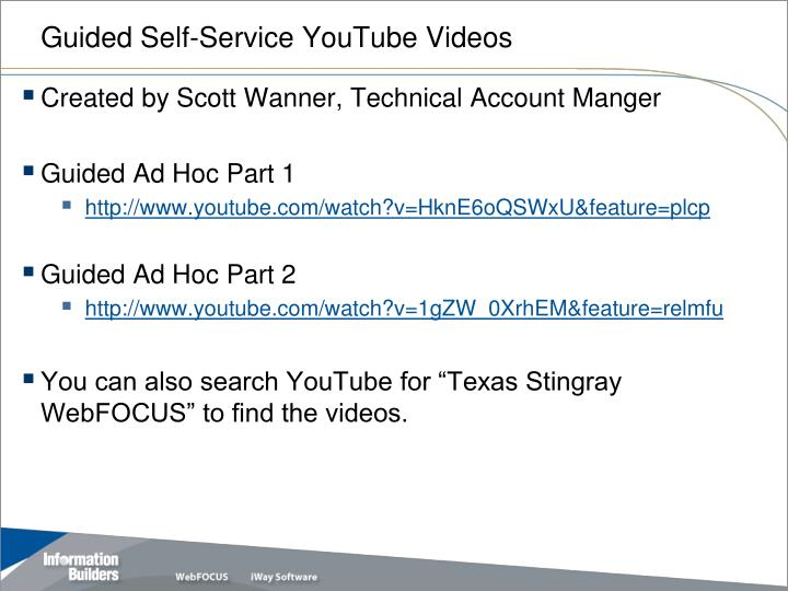 Guided Self-Service YouTube Videos