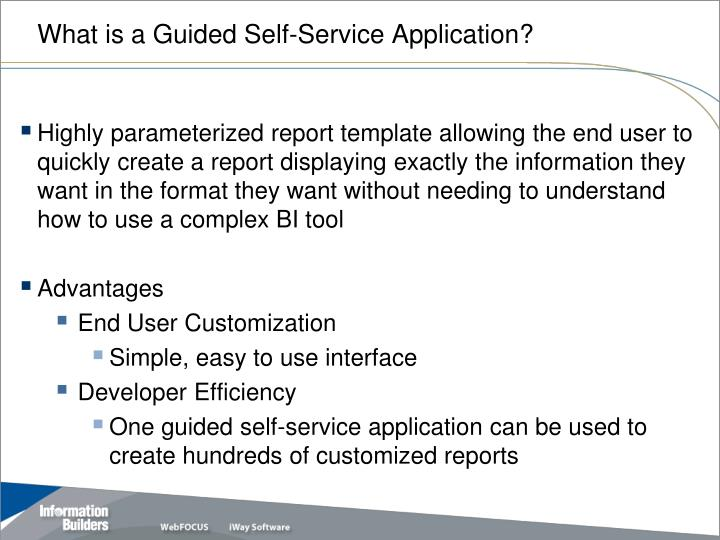 What is a guided self service application