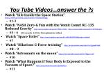 you tube videos answer the s