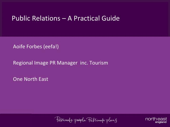 Public relations a practical guide