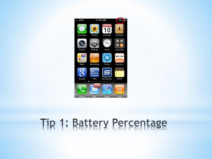 Tip 1: Battery Percentage
