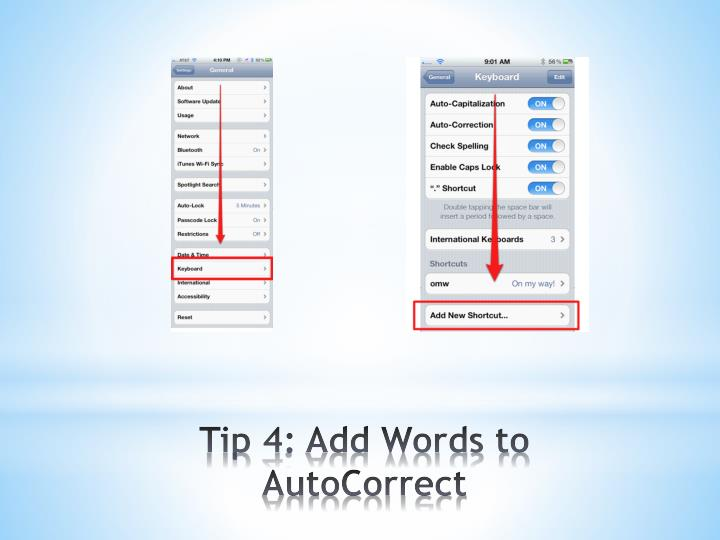 Tip 4: Add Words to AutoCorrect