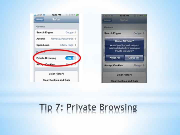 Tip 7: Private Browsing