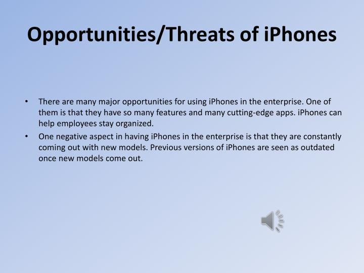 Opportunities/Threats of iPhones