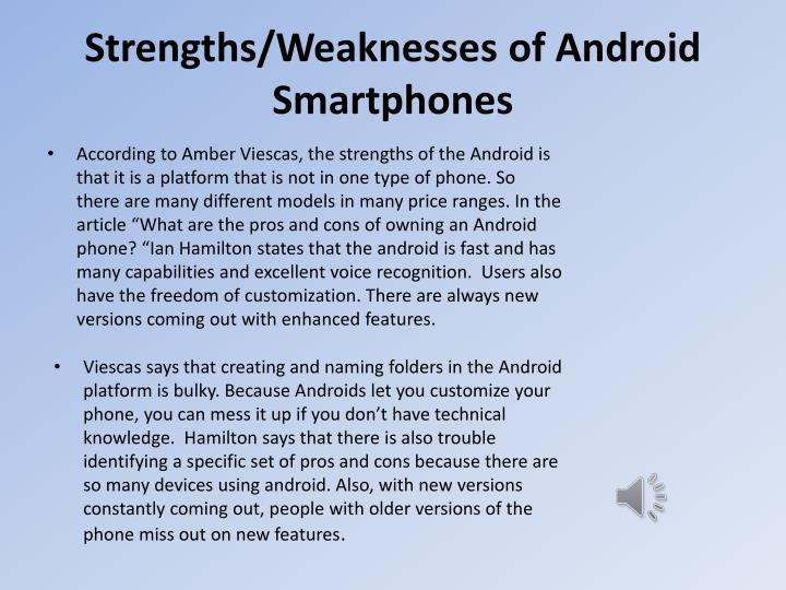 Strengths weaknesses of android smartphones