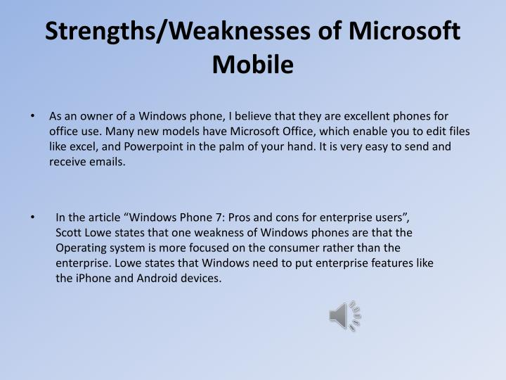 Strengths/Weaknesses of Microsoft Mobile