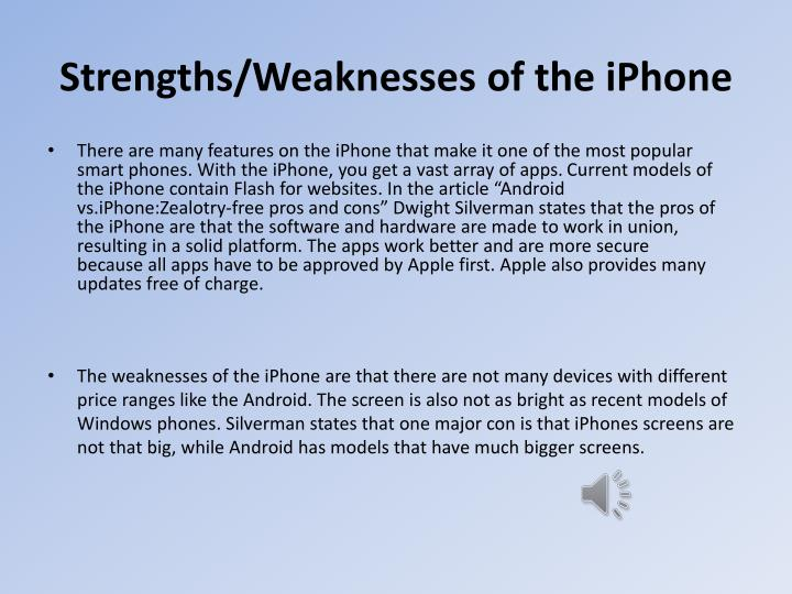 Strengths/Weaknesses of the iPhone