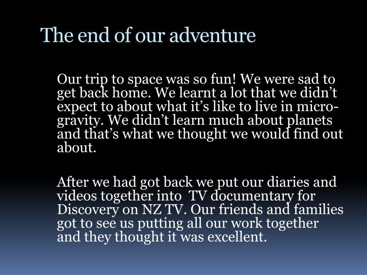 The end of our adventure