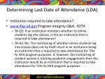 determining last date of attendance lda
