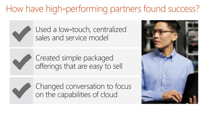 How have high-performing partners found success?