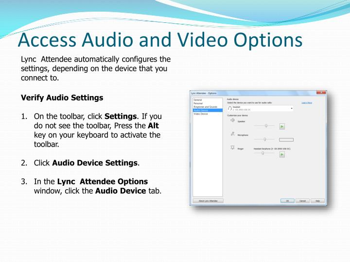 Access Audio and Video Options