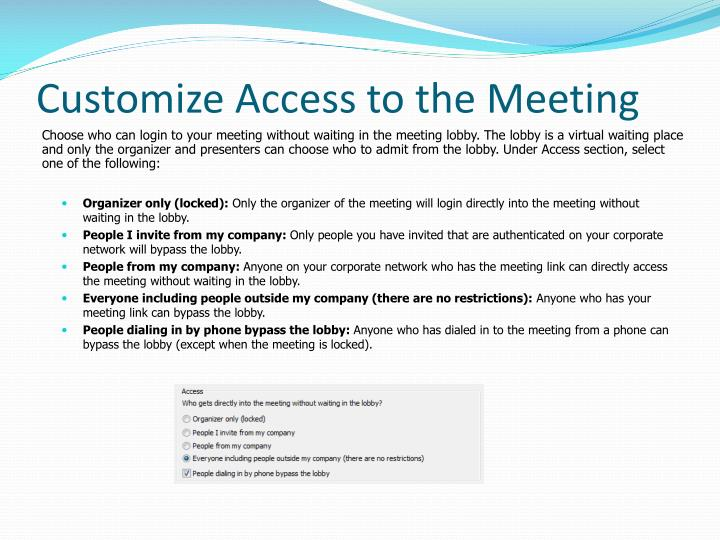 Customize Access to the Meeting