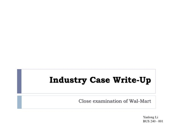 Industry case write up