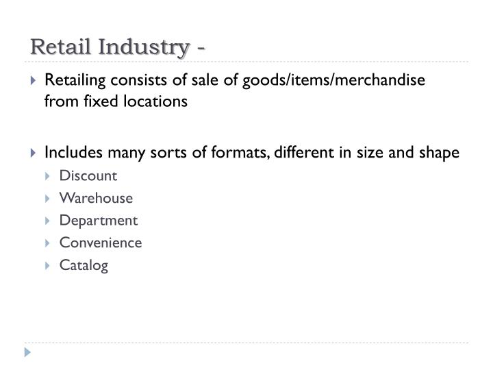 Retail Industry -