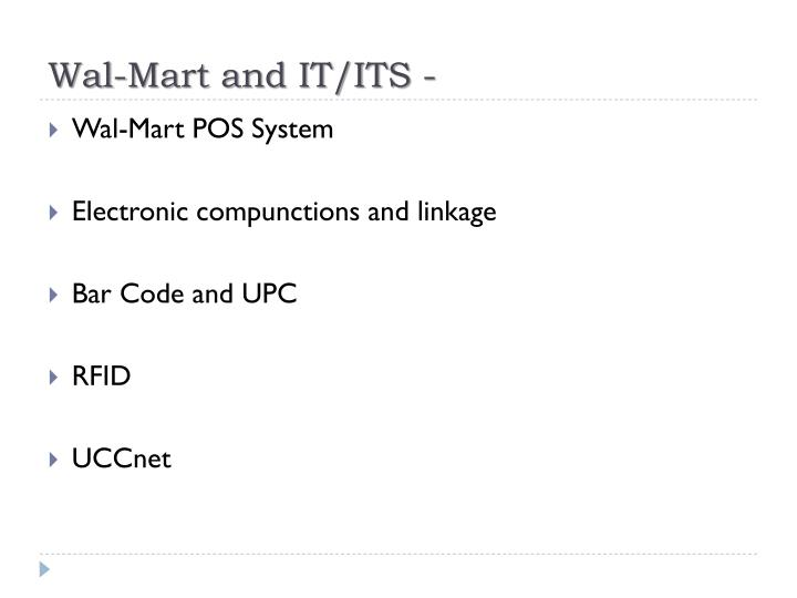 Wal-Mart and IT/ITS -