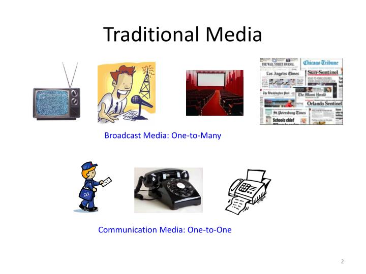 Traditional media