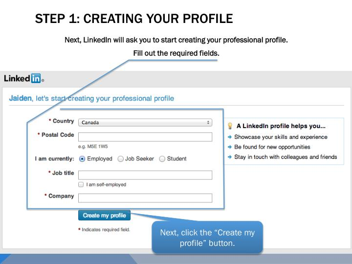 STEP 1: Creating your profile