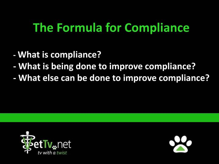 The Formula for Compliance