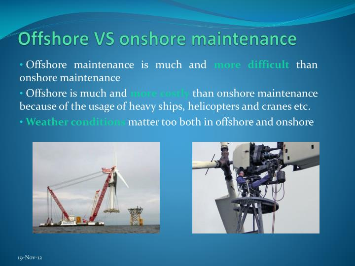 Offshore VS onshore maintenance