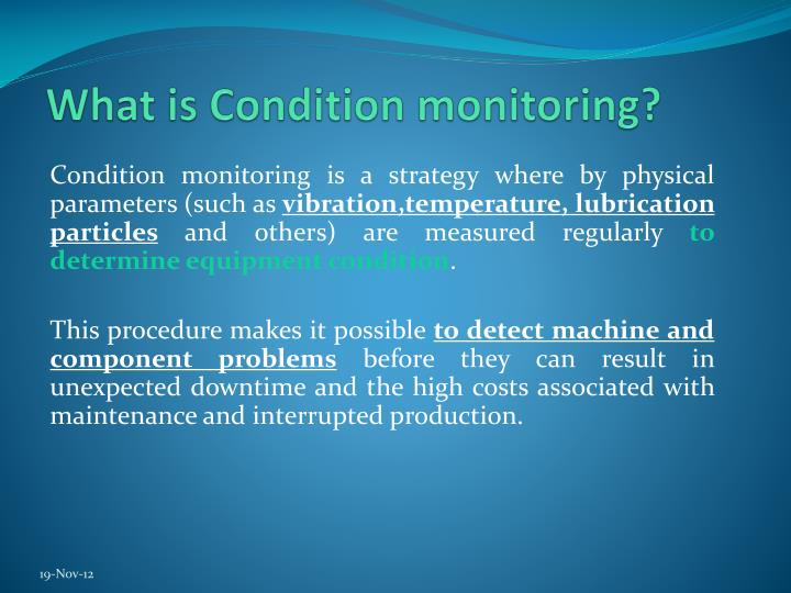 What is Condition monitoring?