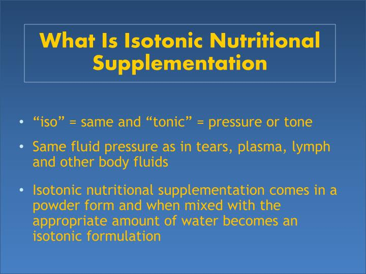What Is Isotonic Nutritional Supplementation