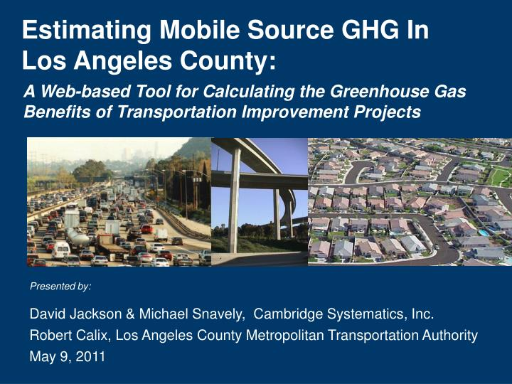 Estimating mobile source ghg in los angeles county