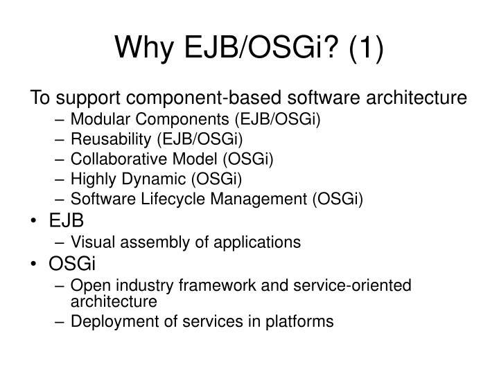 Why EJB/OSGi? (1)