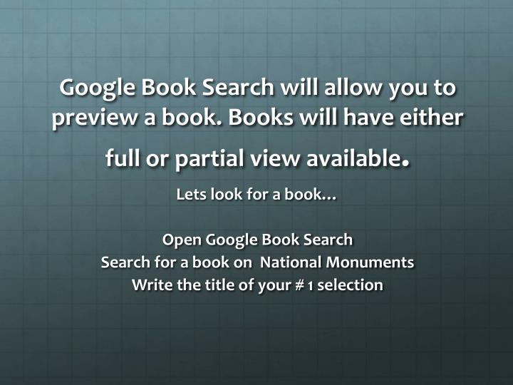 Google Book Search will allow you to preview a book. Books will have either full or partial view available