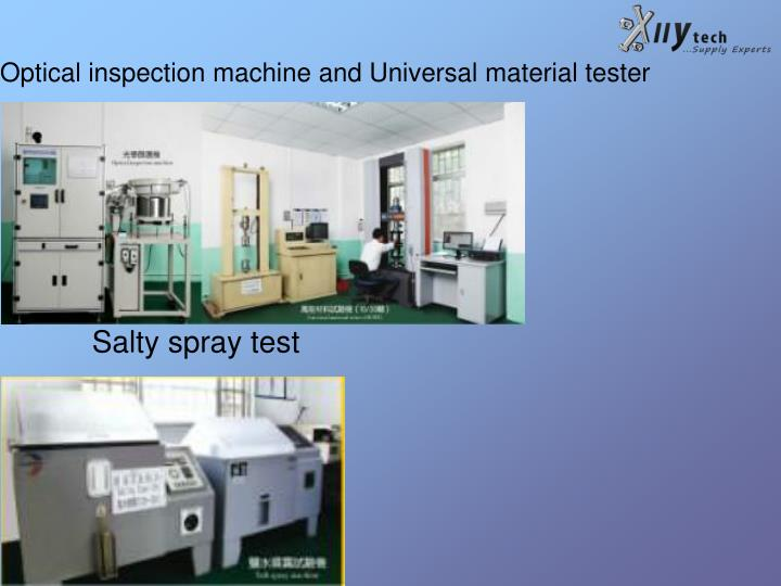 Optical inspection machine and Universal material tester